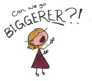 biggerer